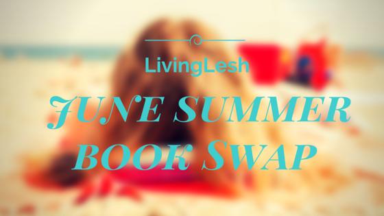 LivingLesh June Summer Book Swap